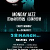 Monday Jazz Monday Blues: 28 March 2011