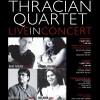 Thracian Quartet - Live in Concert: 2 & 3 July 2011