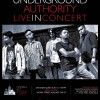 Underground Authority - Live in Concert: 18 June 2011