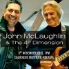 John McLaughlin & the 4th Dimension: 3 November 2015