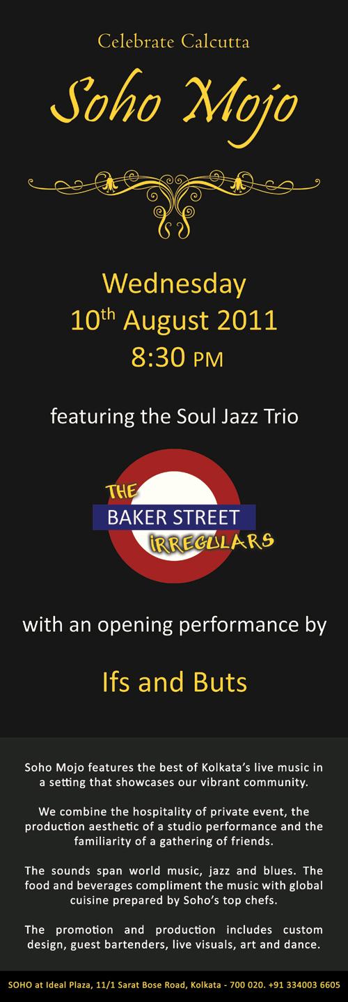 Soho Mojo Kolkata Jazz West Coast Music Baker Street Irregular Ifs Buts